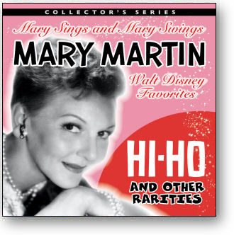 MARY MARTIN - HI HO and OTHER RARITIES