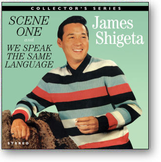 JAMES SHIGETA - SCENE ONE / WE SPEAK THE SAME LANGUAGE