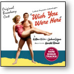 WISH YOU WERE HERE - ORIGINAL BROADWAY CAST (STAGE 9001)