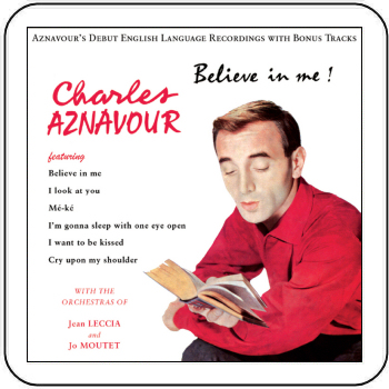 CHARLES AZNAVOUR - BELIEVE IN ME (STAGE 9014)