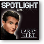 SPOTLIGHT ON LARRY KERT (STAGE 9016)