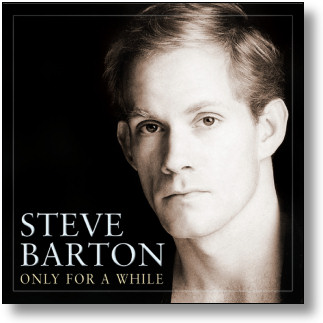 STEVE BARTON - ONLY FOR A WHILE (STAGE 9017)