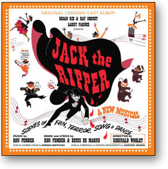 JACK THE RIPPER - ORIGINAL LONDON  CAST