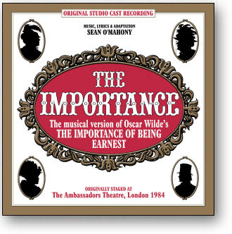 THE IMPORTANCE - THE MUSICAL IMPORTANCE OF BEING EARNEST