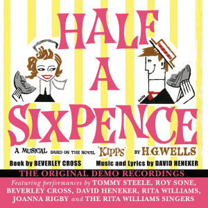 HALF A SIXPENCE - ORIGINAL DEMO RECORDINGS (STAGE 9052)