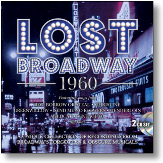 LOST BROADWAY 1960 - BROADWAY'S FORGOTTEN & OBSCURE MUSICALS (STAGE 9071)