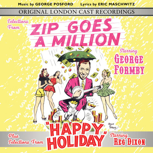 SELECTIONS FROM 'ZIP GOES A MILLION' & 'HAPPY HOLIDAY' - ORIGINAL LONDON CAST RECORDINGS (STAGE 9074)