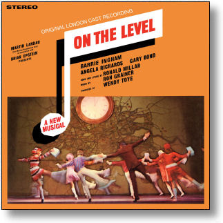 ON THE LEVEL - ORIGINAL LONDON CAST (STAGE 9076)
